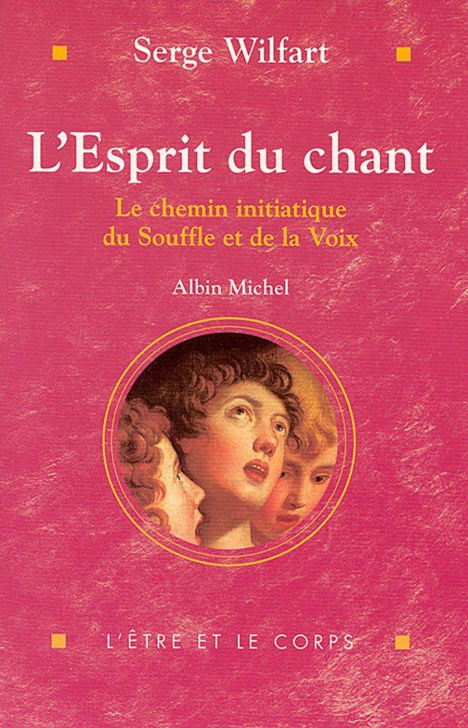 Méthode Serge Wilfart - L'esprit du chant