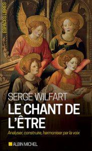 Le Chant de l'être - Serge Wilfart